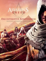 Assassin's Creed - Das ultimative Kompendium